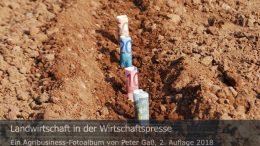 """Titelbild Agribusiness Fotoalbum """"Landwirtschaft in der Wirtschaftspresse"""". Foto: Peter Gaß"""