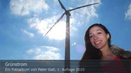 "Titelbild Fotoalbum ""Grünstrom"". Foto: Peter Gaß"