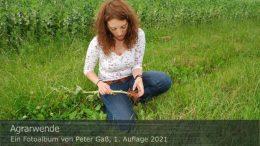"Titelbild Fotoalbum ""Agrarwende"". Foto: Peter Gaß"